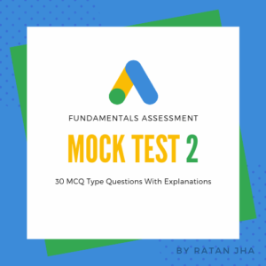 Google Ads Fundamentals Mock Test 2