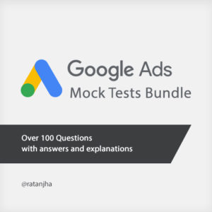 Google Ads Fundamentals Mock Test Bundle